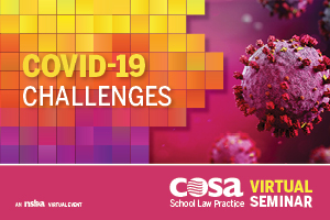 COSA 2020 School Law Practice Virtual Seminar - Day 3 - 10/22/2020